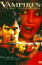 Вампиры 0: Пробуждение Зла / Vampires: The Turning (2005)