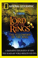 Фильм о Фильме - Властелин колец: Братство кольца / Beyond the Movie - The Lord of the Rings: The Fellowship of the Ring (2001)