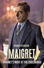 Мегрэ: Ночь получи и распишись перекрёстке / Maigret: Night at the Crossroads (2017)