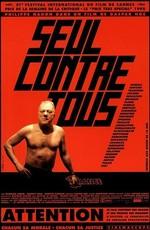 Один в сравнении  со чем всех / Seul contre tous (1998)