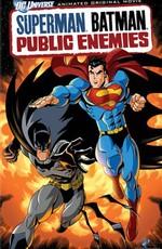 Супермен. Бэтмен: Враги общества / Superman. Batman: Public Enemies (2009)