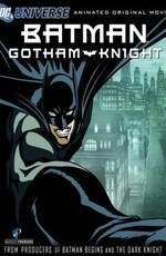Бэтмен: Рыцарь Готэма / Batman: Gotham Knight (2008)