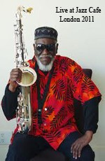 Pharoah Sanders: Live at Jazz Cafe London