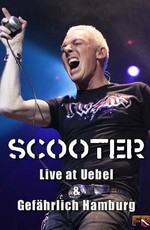 Scooter - Live at Uebel and Gefahrlich Hamburg