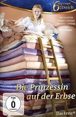 Принцесса на горошине (2010) смотреть онлайн или скачать фильм.