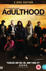 Шпана 0 / Adulthood (2008)