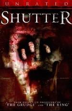 Фантомы / Shutter (2008)