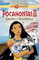 Покахонтас 0: Путешествие во Новый Свет / Pocahontas II: Journey to a New World (1998)