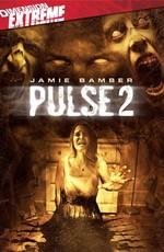 Пульс 0 / Pulse 0: Afterlife (2008)