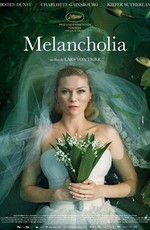 Меланхолия / Melancholia (2011)