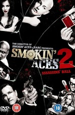 Козырные тузы 2: Бал смерти / Smokin' Aces 2: Assassins' Ball (2010)