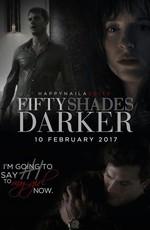 На Пятьдесят Оттенков Темнее: Дополнительные материалы / Fifty Shades Darker: Bonuces (2017)