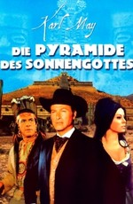Пирамида сынов Солнца / Die Pyramide des Sonnengottes (1965)