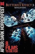 Эффект бабочки 0: Откровение / The Butterfly Effect 0: Revelations (2009)