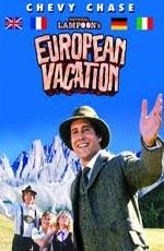 Европейские перерыв / National Lampoon's European Vacation (1985)