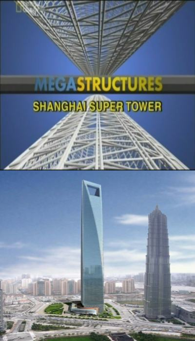 Megastructures: shanghai super tower
