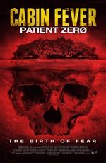 Лихорадка: Пациент Зеро / Cabin Fever: Patient Zero (2014)