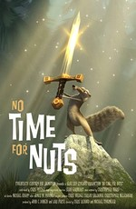 Скрат: никак не миг к орехов / Scrat: No Time for Nuts (2006)