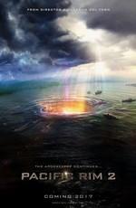 Тихоокеанский грань 0 / Pacific Rim: Maelstrom (2018)