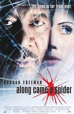 И пришёл живодер / Along Came a Spider (2001)