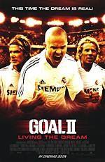 Гол 0: Жизнь по образу самообман / Goal II: Living the Dream (2007)